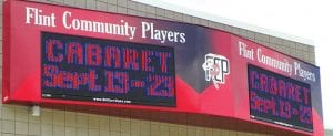 This is the new sign for the Flint Community Players, located outside their theater on Ballenger Road at Miller Road.
