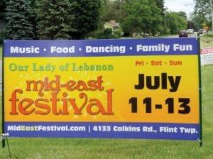 Signs are out around town inviting everyone to attend the annual Mid-East Festival at Our Lady of Lebanon Maronite Catholic Church on Calkins Road.