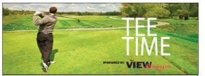Tee Time is sponsored by View Newspaper Group to give area service clubs, charitable organizations, non-profits, sports booster clubs and other civic and community organizations an opportunity to publicize their golf outings. If your group or club is hosting a golf outing to raise funds for a charitable or community cause, email your outing information to: jpayne@mihomepaper.com. Submissions subject to publisher's discretion and space available.