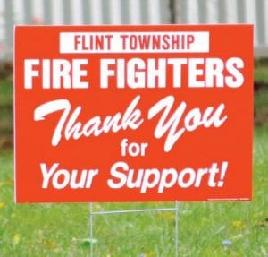 Leading up to the November election, these yard signs from the fire department have been placed around the township.