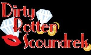 "Get ready to laugh during performances of the comedy ""Dirty Rotten Scoundrels"" now through November 22 by Flint Community Players"