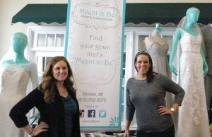 Alisha Bruton and Michelle Galvin of Meant to Be Bridal & Tuxedo Shoppe are ready to help brides say yes to the dress.