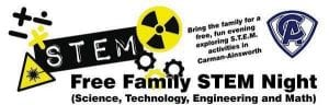 Focused on STEM (Science, Technology, Engineering and Math) education, a family activities night will showcase a sample of advanced educational instruction taking place in C-A schools.