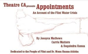"""Back by popular demand, C-A theater students will present an encore performance of """"Appointments: An Account of the Flint Water Crisis,"""" at 7 p.m. on Saturday, February 4 at the high school auditorium."""