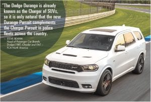 Civilians have plenty of Durango options to choose from, including the SRT edition that delivers 475-horsepower from a HEMI V-8 engine.